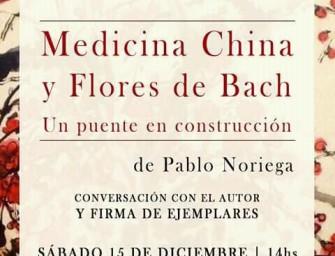 Presentación del libro <em>Medicina China y Flores de Bach</em>